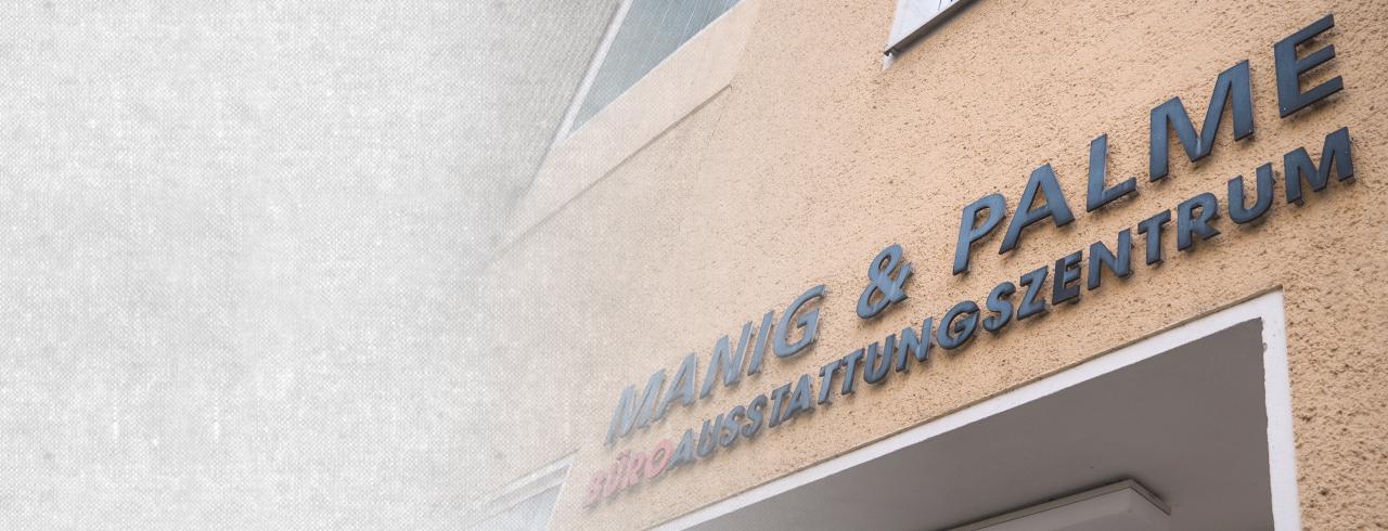 Manig & Palme - Ihr Spezialist für Bürobedarf, Bürotechnik, Büromöbel und Medientechnik.